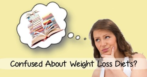 confused about weight loss diets