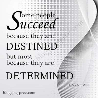Determination is the path to success