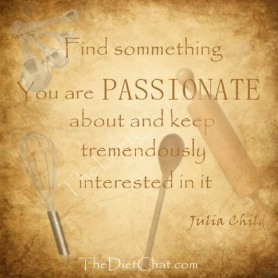 Julia Child quote about being passionate