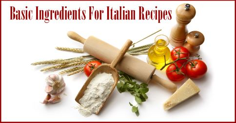 ingredients for italian recipes