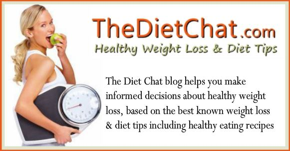 The Diet Chat - Healthy Weight Loss And Diet Tips